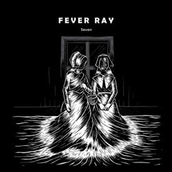 Seven Fever Ray
