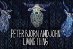 peter bjorn john