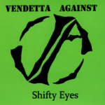 music vendetta against shifty eyes
