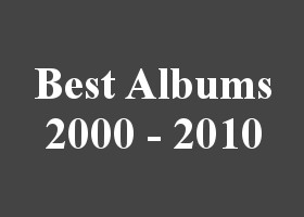 best albums 2000 to 2010