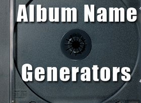 album name generator